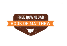 Free Download of the Book of Matthew from the IGNITE Bible